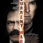 The Current War (2019) – Movie Trailer