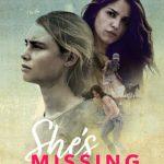 She's Missing (2019) – Movie Trailer